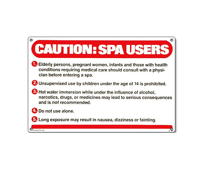 Sign: Caution Spa Users