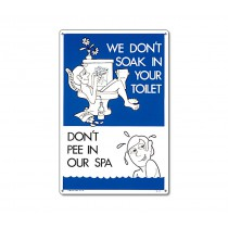 Sign: Don't Pee In Our Spa